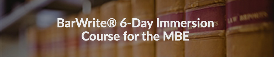 MBE Boot Camp is six days of MBE immersion
